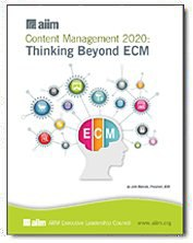 Content Management 2020: Thinking Beyond ECM