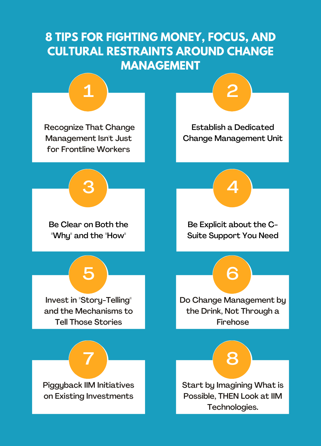 8 Tips for Fighting Money, Focus, and Cultural Restraints Around Change Management Graphic