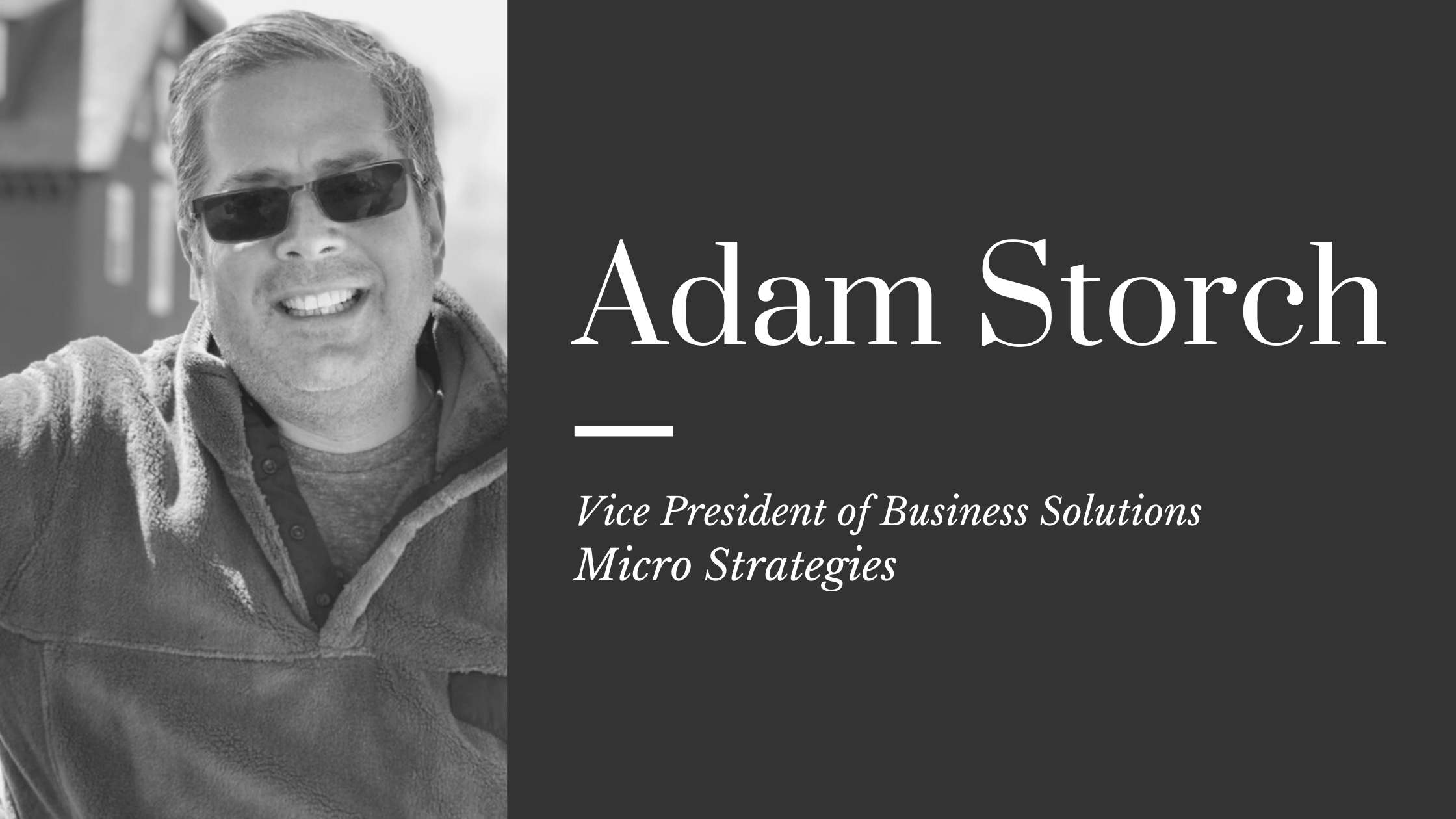 An Interview with Adam Storch, Vice President of Business Solutions, Micro Strategies, to discuss the effect advancing technology and the move to hybrid workplaces have had on information management.