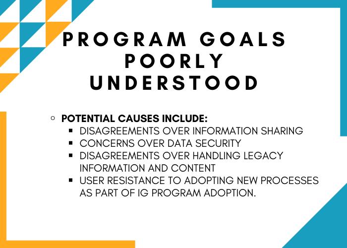 Information Governance Obstacles - Program Goals Poorly Understood