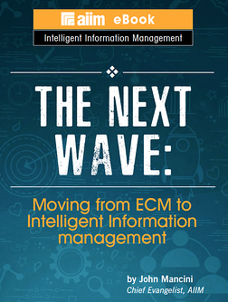 Moving from ECM to intelligent information management