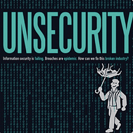 UNSECURITY Information Security Podcast