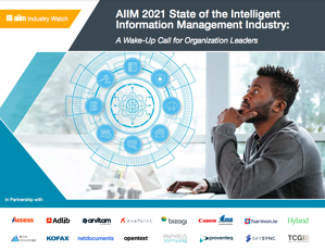 AIIM 2021 State of the Intelligent Information Management Industry Cover