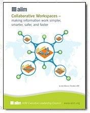 Collaborative Workspaces- making information work simpler, smarter, and faster