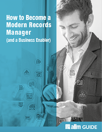 How to Become a Modern Records Manager and a Business Enabler Cover