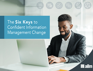 The Six Keys to Confident Information Management Change Cover