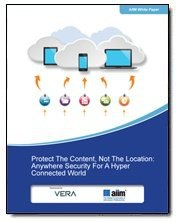 Protect the Content, Not the Location: An AIIM White Paper