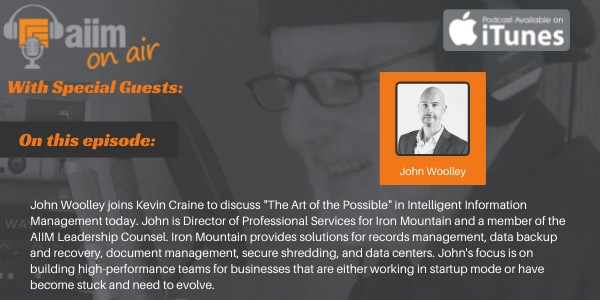 AIIM on Air Podcast with John Woolley