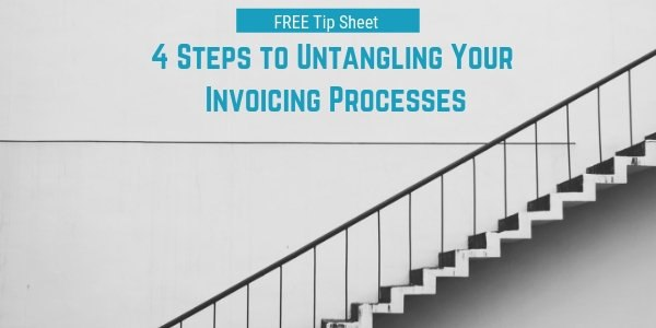 Four Steps to Untangling Your Invoicing Processes SM