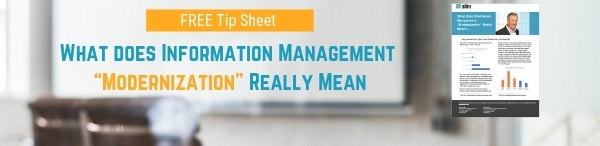 "What Does Information Management ""Modernization"" Really Mean"