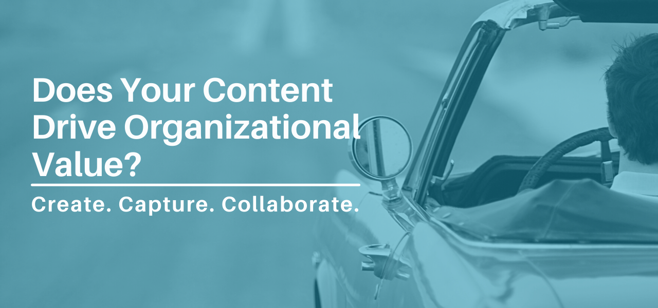 Does Your Content Drive Organizational Value?