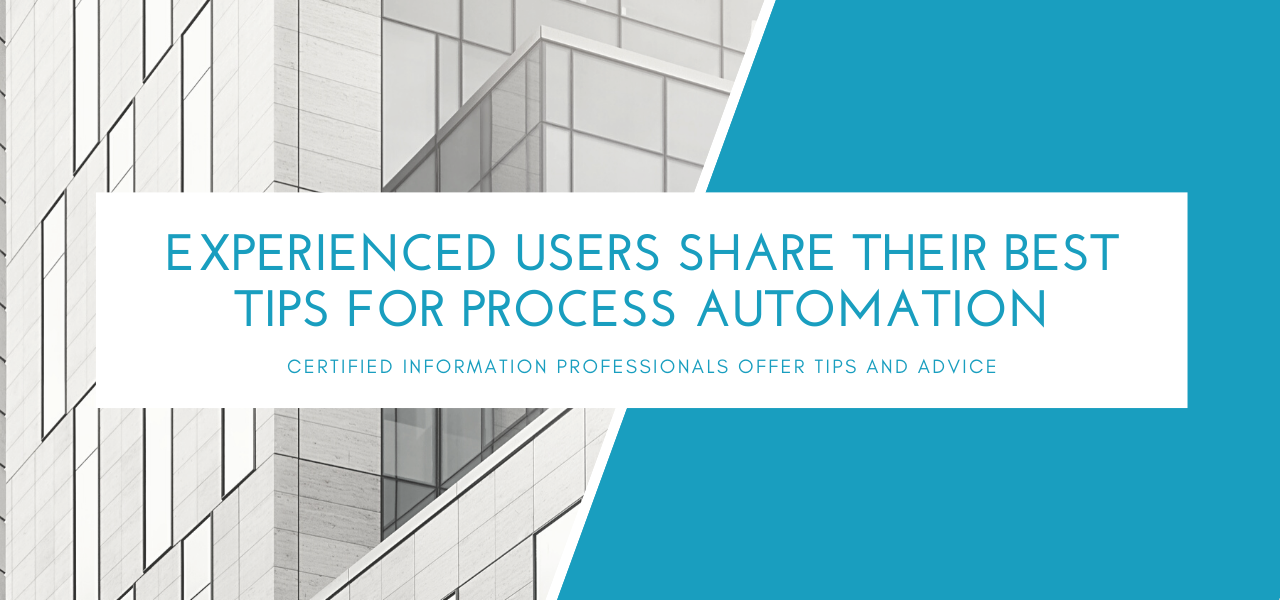 Experienced Users Share Their Best Tips for Process Automation