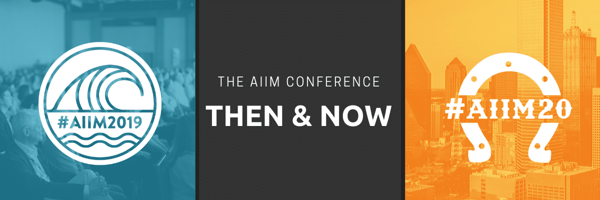 [Podcast] The AIIM Conference – Then and Now