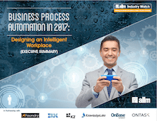 Business Process Automation in 2017 - Designing an Intelligent Workplace