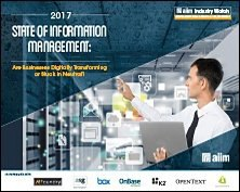 2017 State of Information Management - Are Businesses Digitally Transforming or Stuck in Neutral