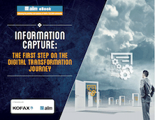 Information Capture - The First Step on the Digital Transformation Journey